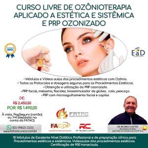 Curso Livre de Ozônioterapia Aplicado a estética e Sistêmica e PRP Ozonizado